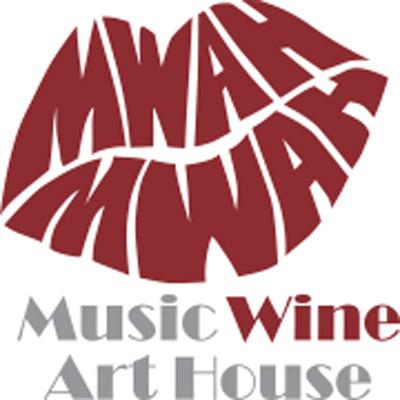 MWAH - Music  Art Winebar
